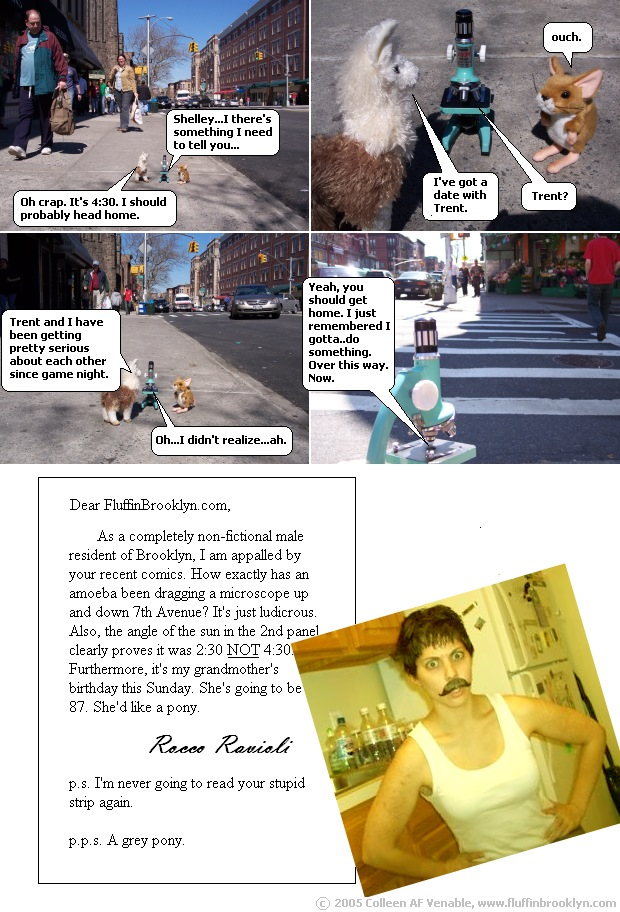 So little gnomes, you know the kind that live in shoeboxes at the top of closets, informed me that some of you folks may not be able to see these comics, mostly people using EXPLORER with MACS. The gnomes think you should download FOXFIRE or another browser that's nicer to pretty sites like this. They also think you should start cleaning behind your ears better. Seriously. It's weird back there.